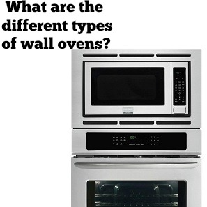 different types of wall ovens