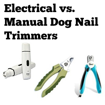 dog nail clippers electrical vs manual