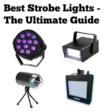 Best Strobe Lights Reviews 2017 - The Ultimate Guide