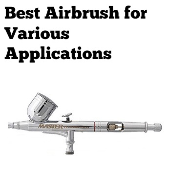 best airbrush for various applications