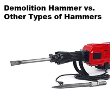 demolition hammer vs other types of hammers