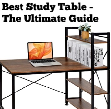 best study table ultimate guide